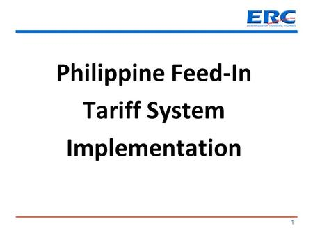 Philippine Feed-In Tariff System Implementation 1.