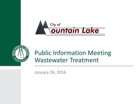 Public Information Meeting Wastewater Treatment January 26, 2016.