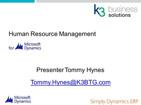 PresenterTommy Hynes Human Resource Management for.
