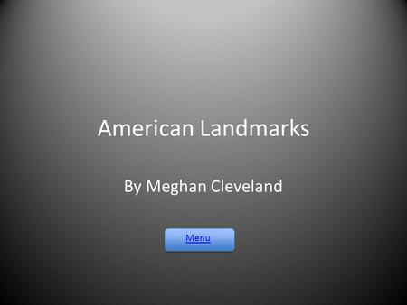 American Landmarks By Meghan Cleveland Menu. Pentagon White House Ground Zero Lincoln Memorial Quiz.