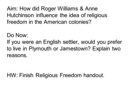 the influence of roger williams on america Religion's influences on the wall of separation: insights from roger williams,  dance in colonial america whether or not roger williams's inhuence on.