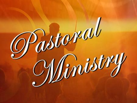 The Example of the Pastor I. The first area of ministry for which a pastor is responsible is his or her own soul (Acts 20:28; I Tim. 4:14-16). The Pastor.