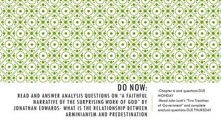 "DO NOW: READ AND ANSWER ANALYSIS QUESTIONS ON ""A FAITHFUL NARRATIVE OF THE SURPRISING WORK OF GOD"" BY JONATHAN EDWARDS- WHAT IS THE RELATIONSHIP BETWEEN."