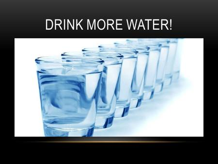 DRINK MORE WATER!. Presented by Howard Blum Pro-Mobile-Notary.com 415-898-4130 ZEN & THE ART OF EXPANDING YOUR BUSINESS.