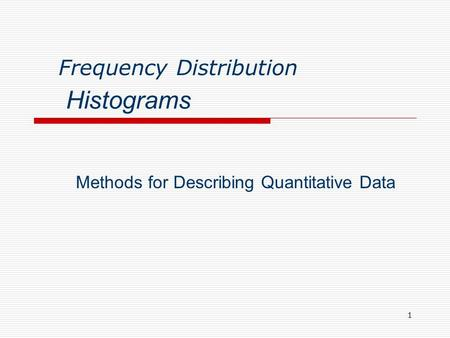 Methods for Describing Quantitative Data