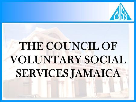 THE COUNCIL OF VOLUNTARY SOCIAL SERVICES JAMAICA.
