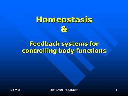 Feedback systems for controlling body functions