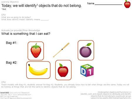 DataWORKS. Educational Research (800) 495-1550  ©2012 All rights reserved. Comments? Kindergarten Algebra.