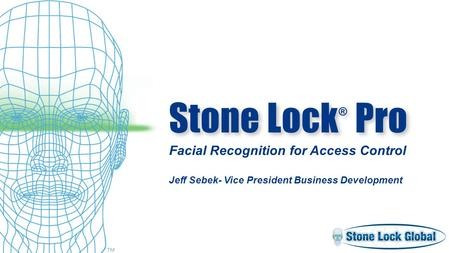 Geil facial recognition access control love night