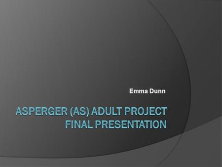 Emma Dunn. Presentation outline  Project Background  Project Aims  Work Completed  Key Findings and Recommendations  Questions?