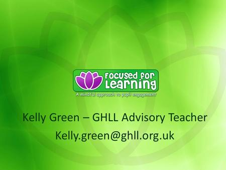 Kelly Green – GHLL Advisory Teacher