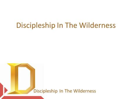 Discipleship In The Wilderness. 16 Then the eleven disciples went to Galilee, to the mountain where Jesus had told them to go. 17 When they saw him, they.