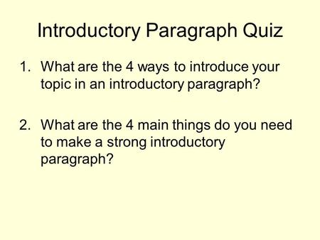 Introductory Paragraph Quiz
