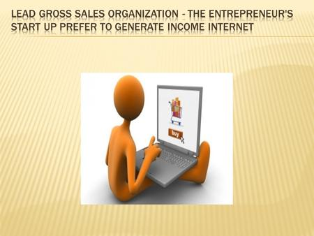 Hence, you want to find an Immediate Product sales Company to generate on line. New entrepreneurs have found a Product sales Enterprise unit a reasonable.