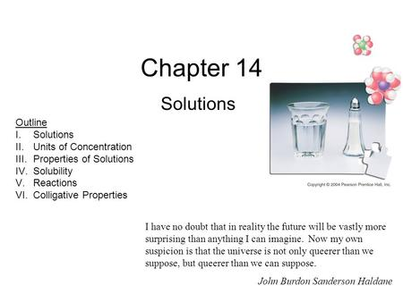 Chapter 14 Solutions I have no doubt that in reality the future will be vastly more surprising than anything I can imagine. Now my own suspicion is that.