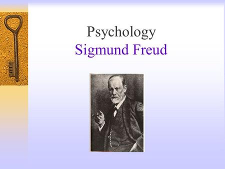 Psychology Sigmund Freud.