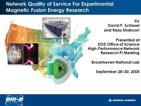 By David P. Schissel and Reza Shakoori Presented at DOE Office of Science High-Performance Network Research PI Meeting Brookhaven National Lab September.