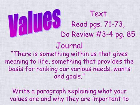 Text Read pgs , Do Review #3-4 pg. 85