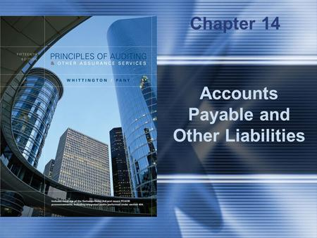 Accounts Payable and Other Liabilities Chapter 14.