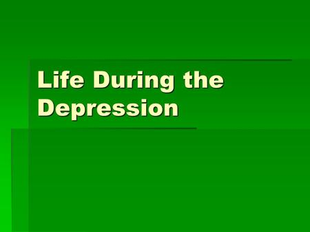 Life During the Depression. Objectives 1.List hard times faced by minority groups 2.Compare life during the 20's to that of the 30's and describe the.