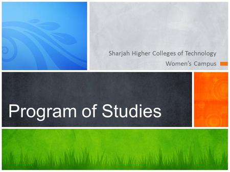 Sharjah Higher Colleges of Technology Women's Campus Program of Studies.