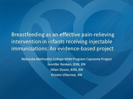 Breastfeeding as an effective pain-relieving intervention in infants receiving injectable immunizations: An evidence-based project Nebraska Methodist College.