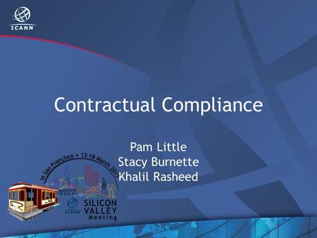Contractual Compliance Pam Little Stacy Burnette Khalil Rasheed.