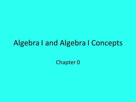 Algebra I and Algebra I Concepts Chapter 0. Section 0-2 Real Numbers Real Numbers Irrational Numbers Rational Numbers Integers Whole Natural.