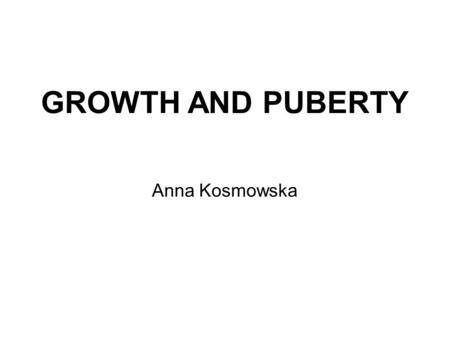 GROWTH AND PUBERTY Anna Kosmowska. MEASUREMENT WEIGHT.