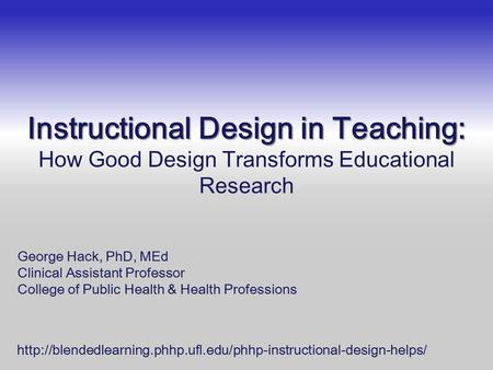 Instructional Design in Teaching: Instructional Design in Teaching: How Good Design Transforms Educational Research