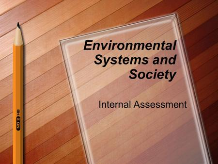 Environmental Systems and Society Internal Assessment.