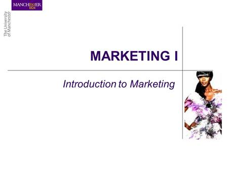 MARKETING I Introduction to Marketing. LEARNING OBJECTIVES …to understand the general meaning of Marketing …to recognise the importance of Marketing.
