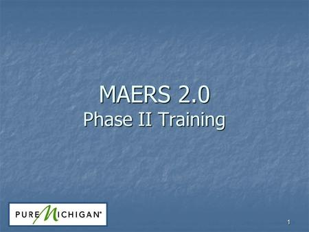 1 MAERS 2.0 Phase II Training. 22 MAERS 2.0 Housekeeping Sign-in Breaks Lunch Materials Evaluation.