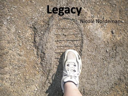 Legacy Nicole Nordeman. I don't mind if you've got something nice to say about me And I enjoy an accolade like the rest.