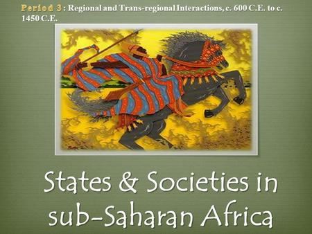 States & Societies in sub-Saharan Africa