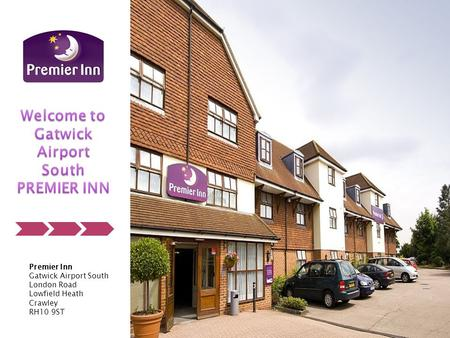 Premier Inn Gatwick Airport South London Road Lowfield Heath Crawley RH10 9ST.