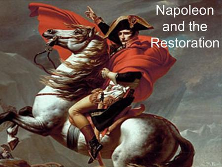 Napoleon and the Restoration