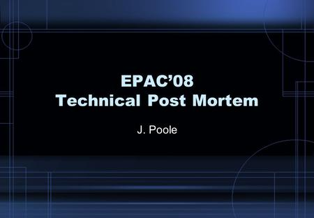 EPAC'08 Technical Post Mortem J. Poole. 2 Editing at EPAC 2006 Basic assumption is that expert editors can edit an average of 35 papers per day. Started.