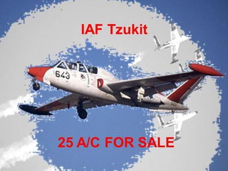 IAF Tzukit 25 A/C FOR SALE.