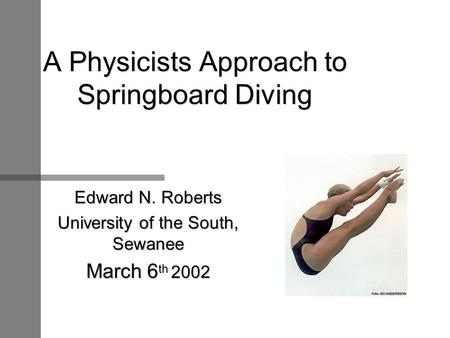 A Physicists Approach to Springboard Diving