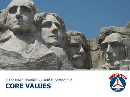 CORPORATE LEARNING COURSE Seminar 2.2 CORE VALUES.