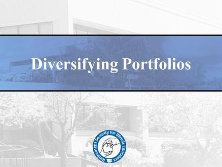 Diversifying Portfolios. Disclaimer This presentation contains my personal views The structure is still a work in progress I work for a public entity.