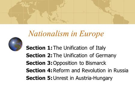 Nationalism in Europe Section 1: The Unification of Italy