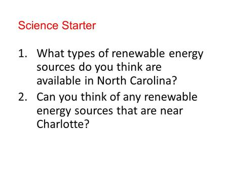 Can you think of any renewable energy sources that are near Charlotte?