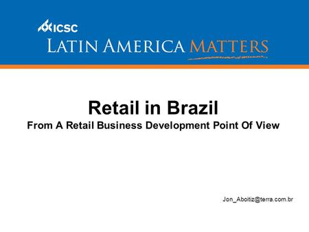 Retail in Brazil From A Retail Business Development Point Of View