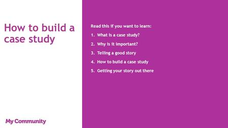 How to build a case study