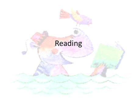 Reading. What are the aims? Increase parental understanding of reading at Reception level Support children's progress Learn various techniques to aid.