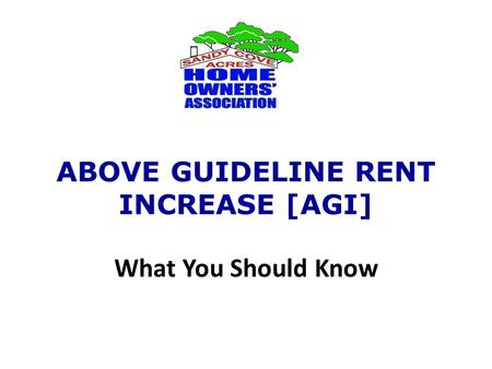 ABOVE GUIDELINE RENT INCREASE [AGI] What You Should Know.