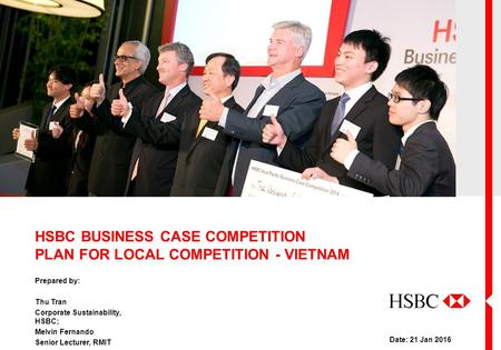 HSBC BUSINESS CASE COMPETITION PLAN FOR LOCAL COMPETITION - VIETNAM