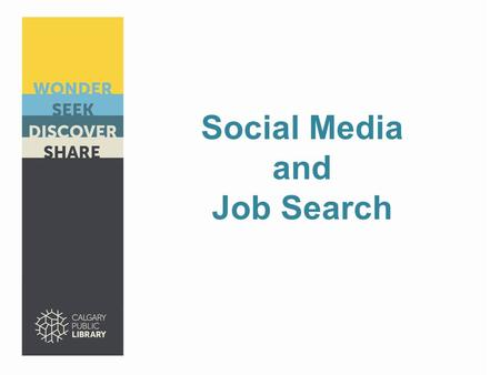 Social Media and Job Search. What is Social Media?